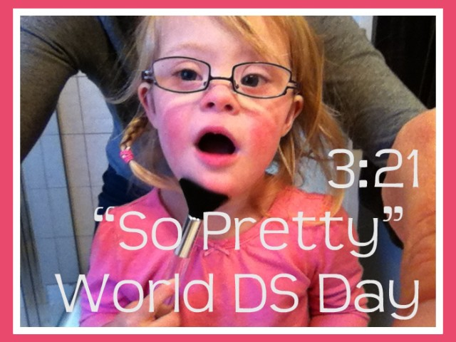 Happy World Down Syndrome Day (3-21)
