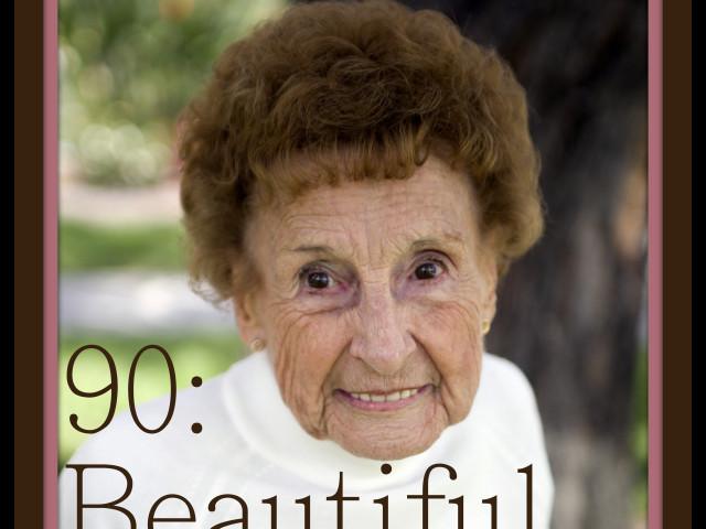 90 is Beautiful