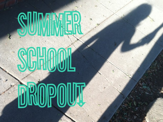 Summer School Dropout