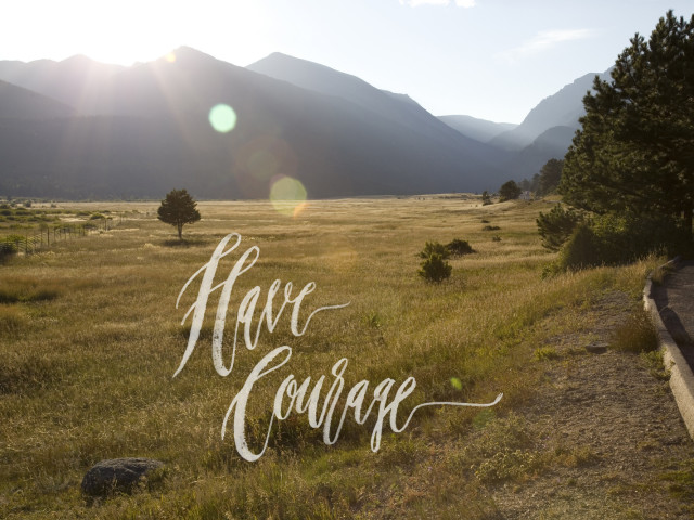 Have Courage: Nick's Story of Endurance and Love
