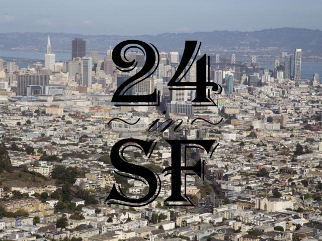 24 hours in SF