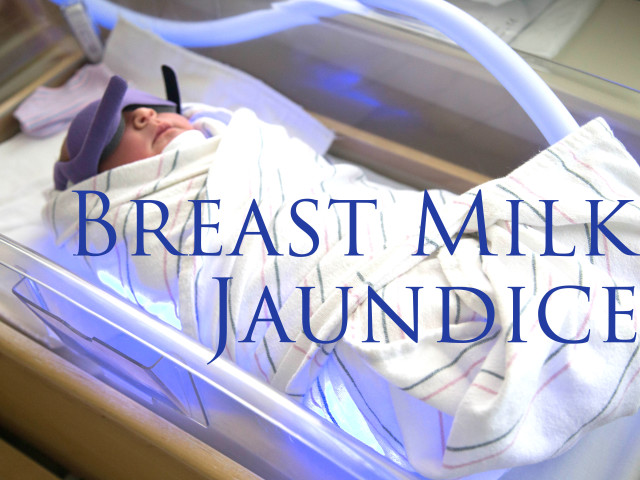 Breast Milk Jaundice